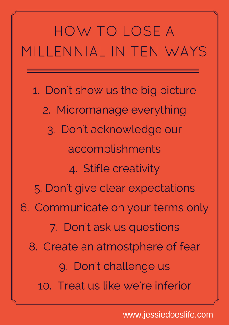 How to lose a millennial in ten ways